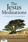 The Jesus Meditations: Living Life to the Fullest