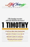 A Navpress Bible Study on the Book of 1 Timothy (Life Change Series)