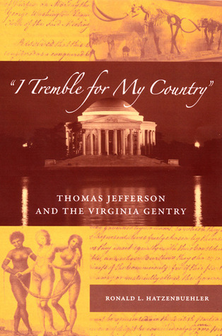 I Tremble for My Country by Ronald L. Hatzenbuehler