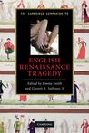 The Cambridge Companion to English Renaissance Tragedy by Emma  Smith