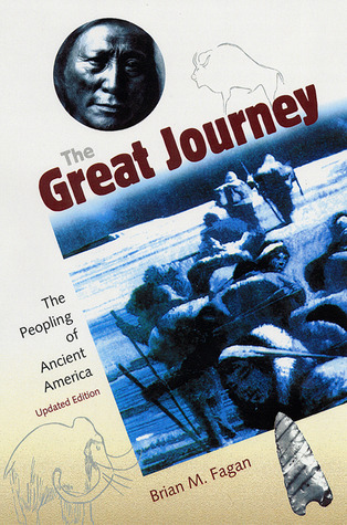 The Great Journey by Brian M. Fagan