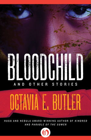 Bloodchild and Other Stories