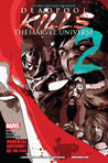Deadpool Kills The Marvel Universe #2