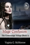 Mage Confusion (The Crownmage Trilogy, #1)