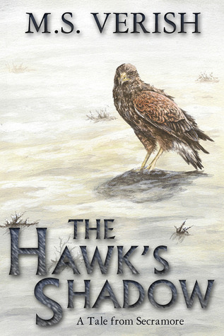 The Hawk's Shadow (A Tale from Secramore - Fantasy Novelette)