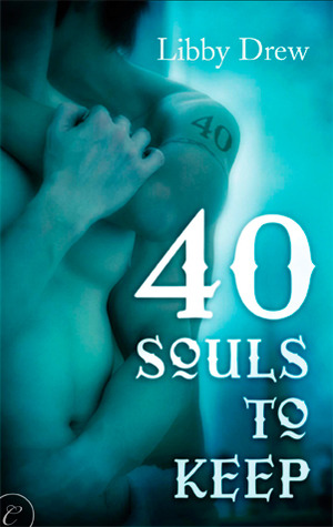 40 Souls to Keep by Libby Drew
