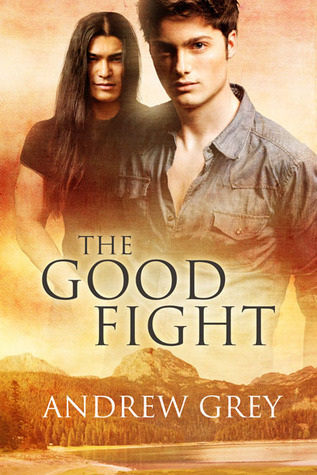 The Good Fight by Andrew  Grey