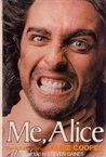 Me, Alice: The Autobiography of Alice Cooper