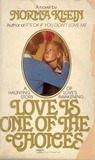 Love Is One of the Choices by Norma Klein