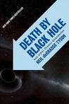 Death by Black Hole