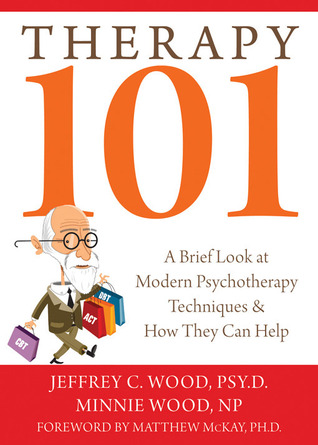 Therapy 101 by Jeffrey C. Wood