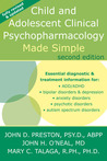 Child & Adolescent Pyschopharmacology Made Simple