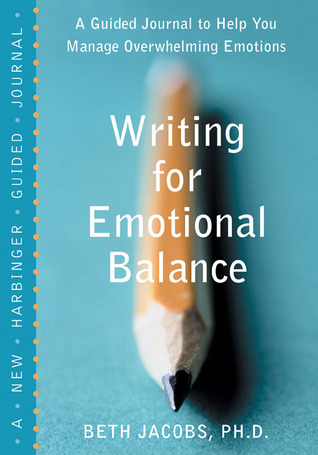 Writing for Emotional Balance by Beth Jacobs
