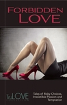 Forbidden Love (TruLove Collection)
