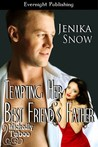 Tempting Her Best Friend's Father (Wickedly Taboo, #3)