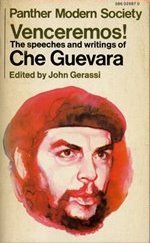 Venceremos! The Speeches and Writings of Ernesto Che Guevara