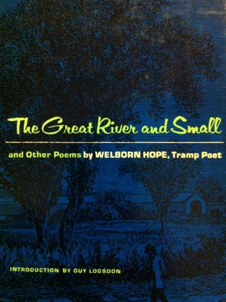 The Great River and the Small and Other Poems