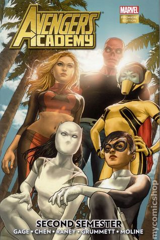 Avengers Academy, Volume 3 by Christos Gage
