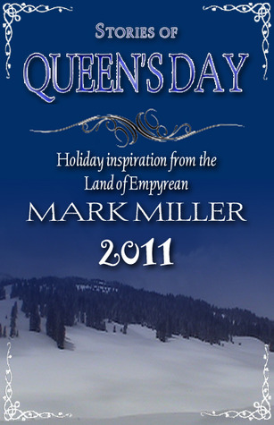 Stories of Queens Day by Mark  Miller