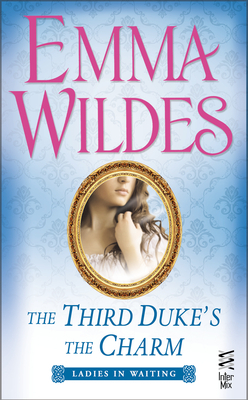 The Third Duke's The Charm (Ladies in Waiting #3)