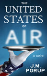 The United States of Air: a Satire