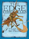 The Edge Chronicles 7: The Last of the Sky Pirates: First Book of Rook