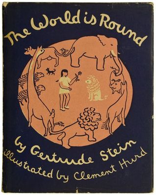 The World is Round by Gertrude Stein