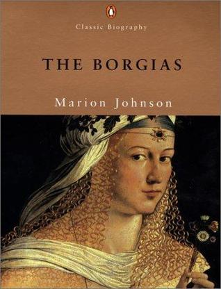 the borgias by marion johnson essay The borgias by marion johnson starting at $099 the borgias has 3 available editions to buy at half price books marketplace.