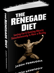 The Renegade Diet Jason Ferruggia free pdf download