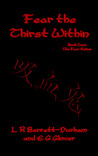 Fear the Thirst Within (Fear Series, #2)