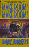 Make Room! Make Room! by Harry Harrison