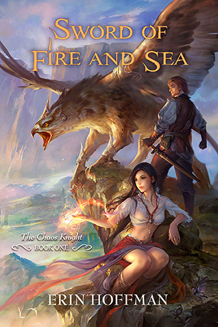 Sword of Fire and Sea (The Chaos Knight, #1)