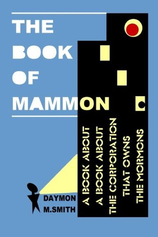 The Book of Mammon by Daymon M. Smith