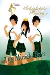 The Miracle Boys (Schoolaholic Princess, #1)