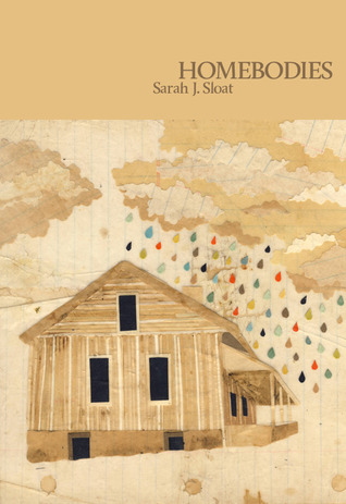 Homebodies by S. Jane Sloat