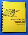 Soiling Solutions® The Clean Kid Manual V by Robert W. Collins