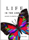 LIFE in the Library: Events to Build Community