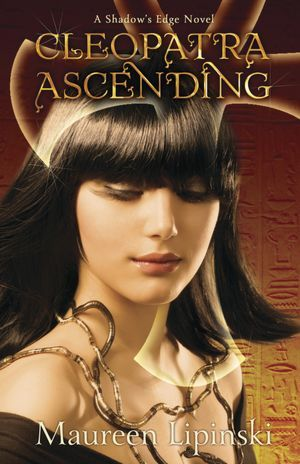 Cleopatra Ascending (Shadow's Edge #2)