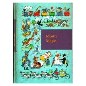 Mostly Magic by Nora  Beust
