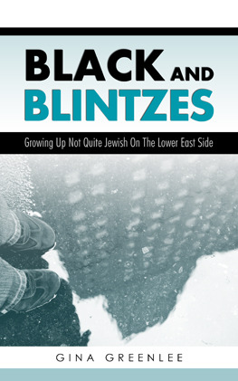 Black and Blintzes: Growing Up Not Quite Jewish On The Lower East Side