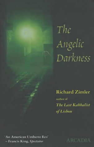 Angelic Darkness by Richard Zimler