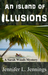 An Island of Illusions (A S...