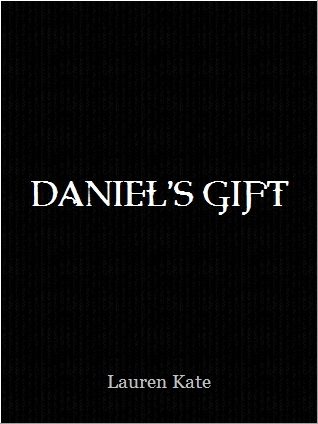 Daniel's Gift by Lauren Kate