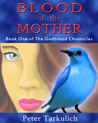 Blood of the Mother (The Godblood Chronicles, #1)
