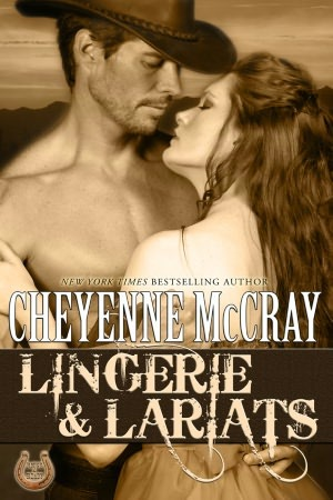 Lingerie and Lariats (Rough and Ready #6)