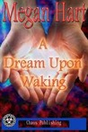 A Dream Upon Waking