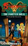 The Forever Drug (Shadowrun, #37)