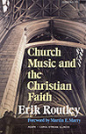 Church Music And The Christian Faith