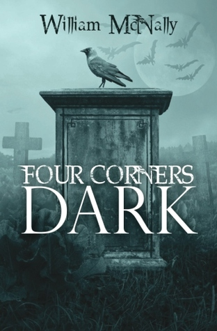 Four Corners Dark by William  McNally