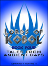 Lords of Kobol - Book Four: Tales From Ancient Days